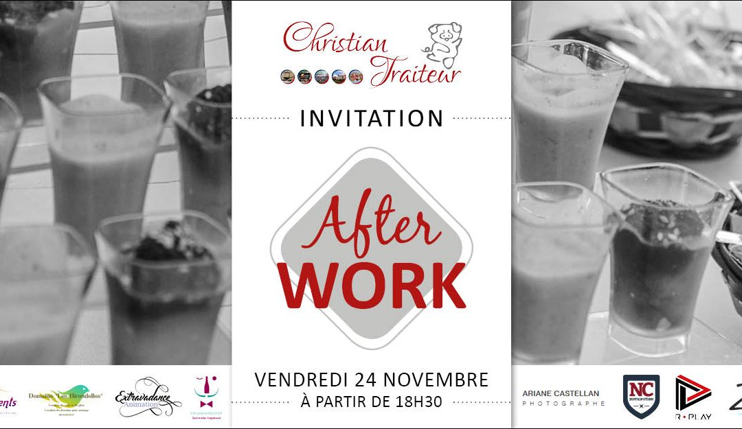 Christian Traiteur organise son Afterwork !